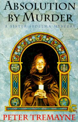 Cover image for Absolution by murder : a Sister Fidelma mystery