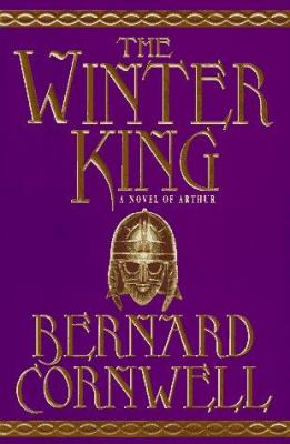 Cover image for The winter king : a novel of Arthur