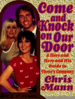Cover image for Come and knock on our door : a hers and hers and his guide to Three's company