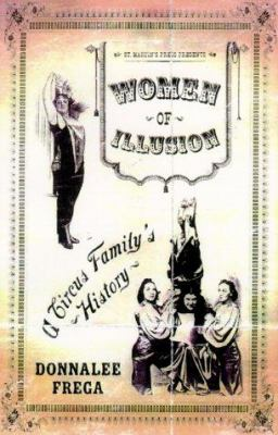 Cover image for Women of illusion : a circus family's story