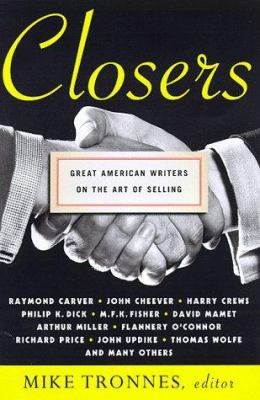 Cover image for Closers : great American writers on the art of selling