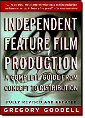 Cover image for Independent feature film production : a complete guide from concept through distribution