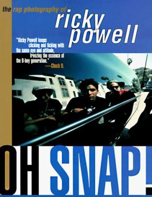 Cover image for Oh snap! : the rap photography of Ricky Powell.