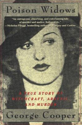Cover image for Poison widows : a true story of witchcraft, arsenic, and murder