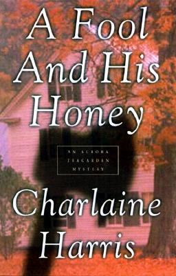 Cover image for A fool and his honey