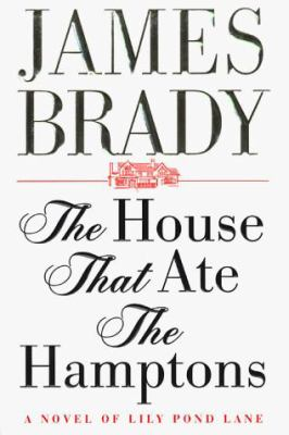 Cover image for The house that ate the Hamptons : a novel of Lily Pond Lane