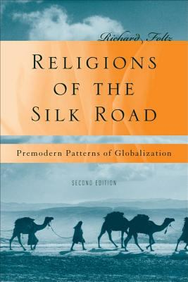 Cover image for Religions of the Silk Road : overland trade and cultural exchange from antiquity to the fifteenth century