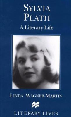 Cover image for Sylvia Plath : a literary life