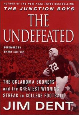 Cover image for The undefeated : the Oklahoma Sooners and the greatest winning streak in college football