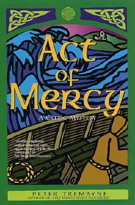 Cover image for Act of mercy : a Celtic mystery