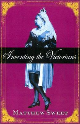 Cover image for Inventing the Victorians