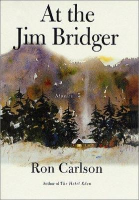 Cover image for At the Jim Bridger : stories