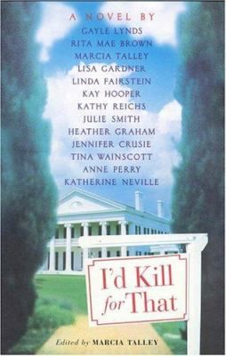 Cover image for I'd kill for that : a serial novel