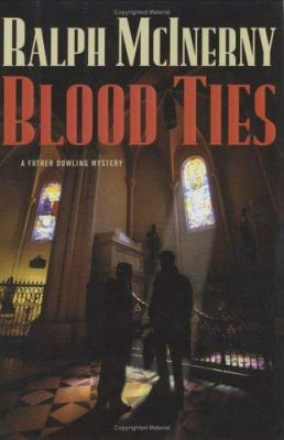 Cover image for Blood ties : a Father Dowling mystery