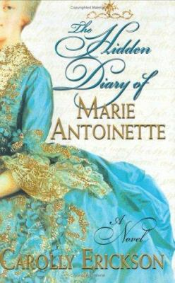 Cover image for The hidden diary of Marie Antoinette