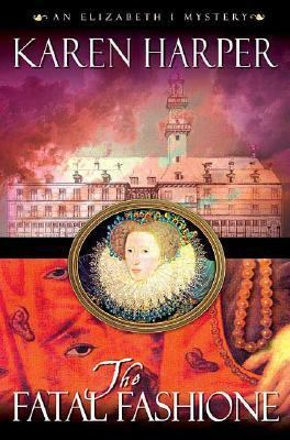 Cover image for The fatal fashione : an Elizabeth I mystery