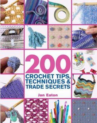 Cover image for 200 crochet tips, techniques & trade secrets
