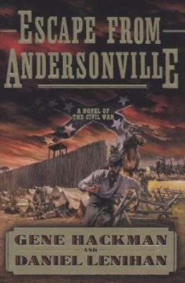 Cover image for Escape from Andersonville : a novel of the Civil War