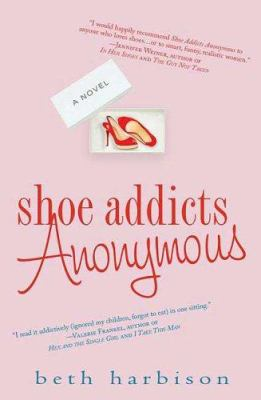 Cover image for Shoe addicts anonymous