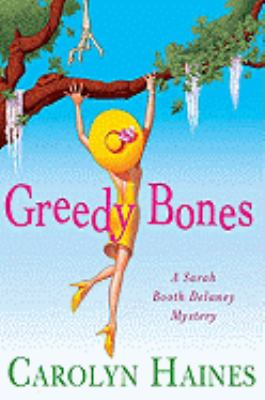 Cover image for Greedy bones