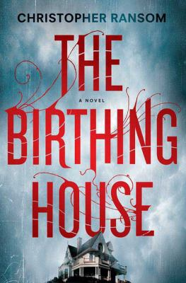 Cover image for The birthing house