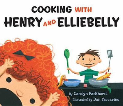 Cover image for Cooking with Henry and Elliebelly