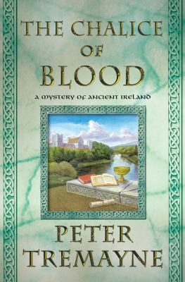 Cover image for The chalice of blood : a mystery of ancient Ireland