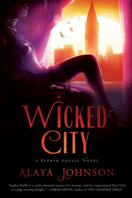 Cover image for Wicked city : a Zephyr Hollis novel