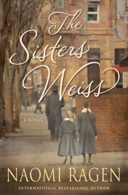 Cover image for The sisters Weiss