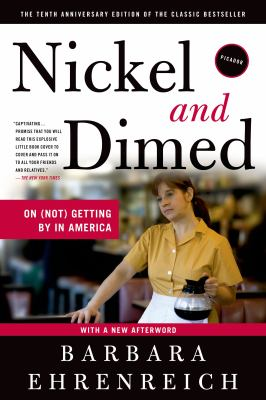 Cover image for Nickel and dimed : on (not) getting by in America