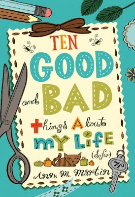 Cover image for Ten good and bad things about my life (so far)