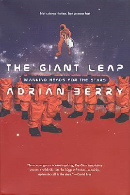 Cover image for The giant leap : mankind heads for the stars