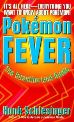 Cover image for Pokémon fever : the unauthorized guide
