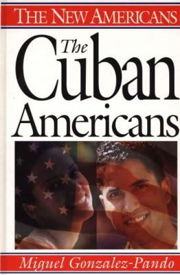 Cover image for The Cuban Americans
