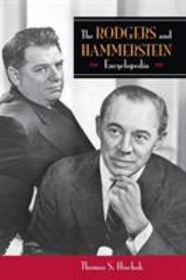 Cover image for The Rodgers and Hammerstein encyclopedia