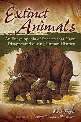Cover image for Extinct animals : an encyclopedia of species that have disappeared during human history