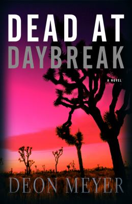Cover image for Dead at daybreak : a novel