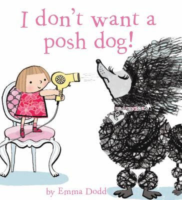 Cover image for I don't want a posh dog