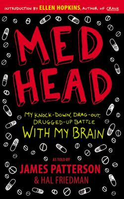 Cover image for Med head : my knock-down, drag-out, drugged-up battle with my brain
