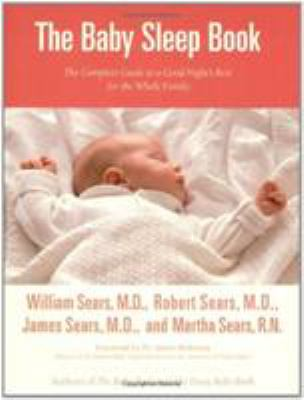 Cover image for The baby sleep book : the complete guide to a good night's rest for the whole family