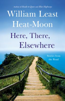Cover image for Here, there, elsewhere : stories from the road