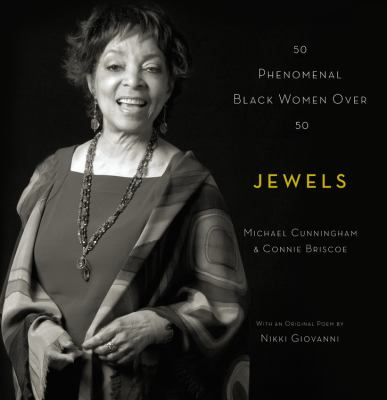 Cover image for Jewels : 50 phenomenal Black women over 50