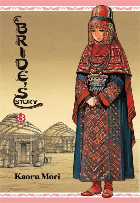 Cover image for A bride's story. Volume 3