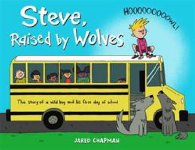 Cover image for Steve, raised by wolves