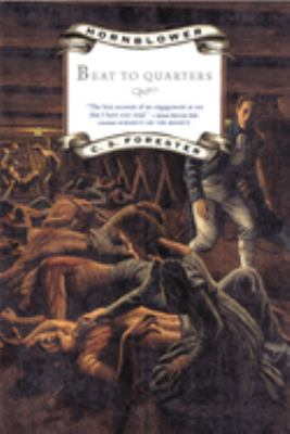 Cover image for Captain Horatio Hornblower. 1 : Beat to quarters