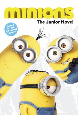 Cover image for Minions : the junior novel