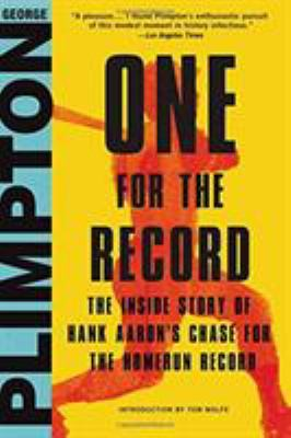 Cover image for One for the record : the inside story of Hank Aaron's chase for the home run record