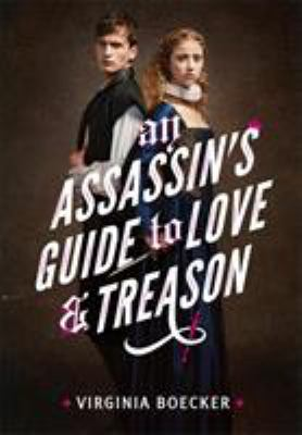 Cover image for An assassin's guide to love & treason