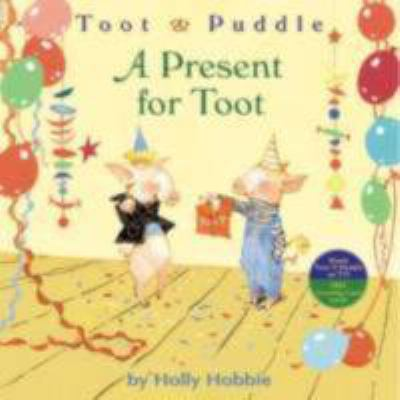 Cover image for Toot & Puddle : a present for Toot