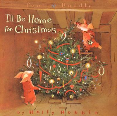 Cover image for Toot & Puddle : I'll be home for Christmas